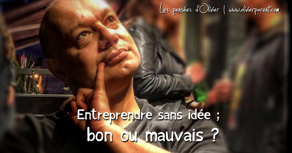 Article_ Entreprendre sans idee